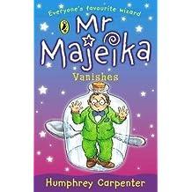 [Mr. Majeika Vanishes] (By: Humphrey Carpenter) [published: June, 1999]