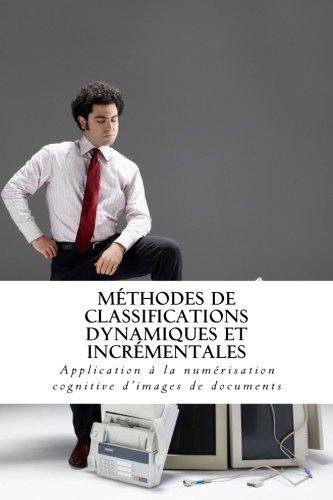 Méthodes de classifications dynamiques et incrémentales: Application à la numérisation cognitive d'images de documents