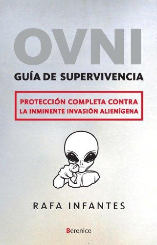 OVNI. Guía de superviviencia (Fuera de colección) por Rafael Infantes Lubián