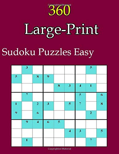 360 Large-Print Sudoku Puzzles Easy: Hard One puzzle per page with room to work