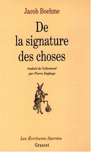 De la signature des choses par Jacob Boehme