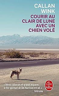 Courir au clair de lune avec un chien volé par Callan Wink