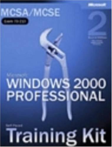 MCSA/MCSE Self-Paced Training Kit (Exam 70-210): Microsoft® Windows® 2000 Professional (Certification) por Microsoft Corporation