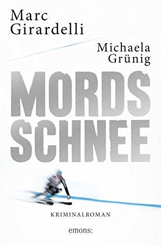 Buchseite und Rezensionen zu 'Mordsschnee (Marc Gassmann)' von Marc/Grünig, Michaela Girardelli