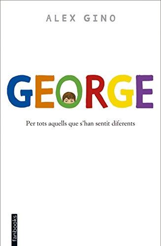 George (Edició en català) (Catalan Edition) por Álex Gino