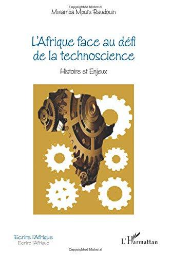 L'Afrique face au défi de la technoscience