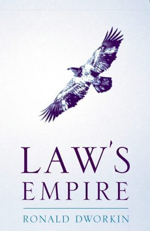 Law's Empire (Legal Theory) by Dworkin, Ronald New Edition (1998)