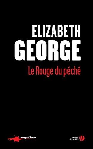 Le rouge du péché par Elizabeth GEORGE