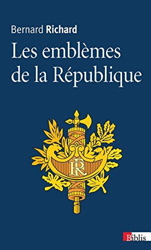 Descargar Libro Les Emblèmes de la République de Bernard Richard