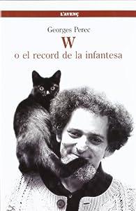 W o el record de la infantesa par Georges Perec
