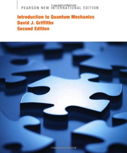 Introduction to Quantum Mechanics: Pearson New International Edition
