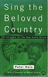 Sing the Beloved Country: Struggle for the New South Africa