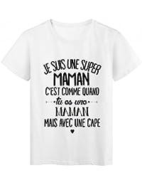 Youdesign FR T-Shirt citation Je suis une super maman ref 2047 - L 63c52beb973