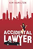 Accidental Lawyer: A humorous peek into Baltimore's legal Community