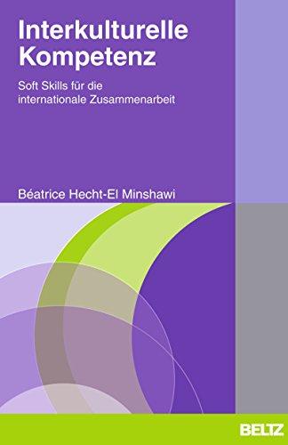 Interkulturelle Kompetenz: Soft Skills für die internationale Zusammenarbeit. Wichtige Infos in Englisch