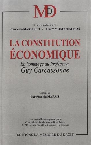 La constitution conomique : En hommage au Professeur Guy Carcassonne
