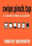 SWIPE.PINCH.TAP -  A-Z Mobile Terms Glossary (English Edition)