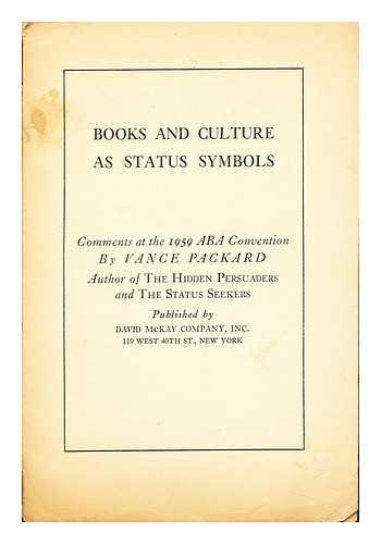 Books and Culture as Status Symbols: comments at the 1959 ABA Convention