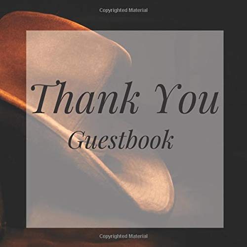Thank You Guestbook: Cowboy Western Rustic Birthday Party Anniversary Wedding Birthday Memorial Farewell Graduation Baby Shower Bridal Retirement ... Space/Milestone Keepsake Special Memories