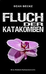 Fluch der Katakomben - Eine Kurzgeschichte