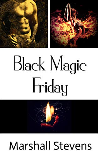 Black Magic Friday (English Edition) eBook: Marshall Stevens ...