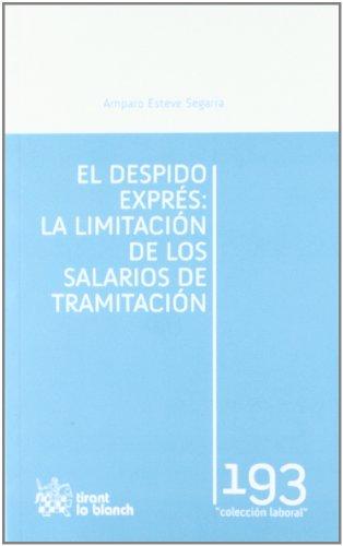 El despido exprés : la limitación de los salarios de tramitación