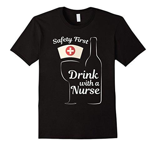 Funny Safety First Drink with a Nurse Wine Lovers Shirt Herren, Größe M  Schwarz