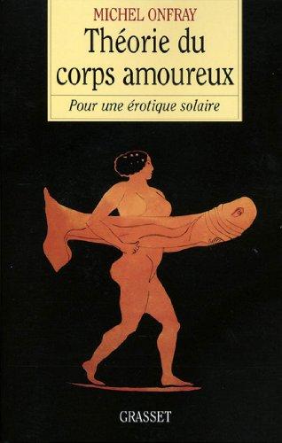 Théorie du corps amoureux (essai français)
