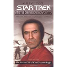 The Rise and Fall of Khan Noonien Singh (Star Trek: The Eugenics Wars, Volume One)