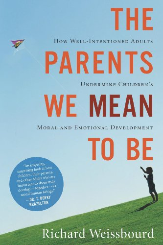 The Parents We Mean to Be (English Edition)