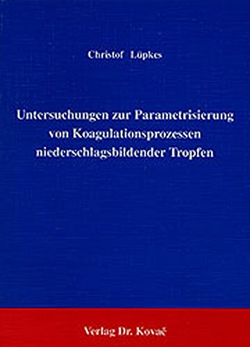 Untersuchungen zur Parametrisierung von Koagulationsprozessen niederschlagsbildender Tropfen.