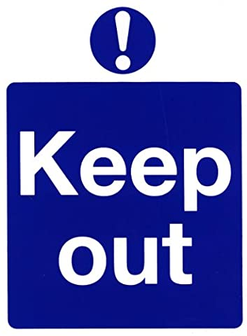 Hi-Glo 200mm x 150mm Keep Out Sign Self Adhesive