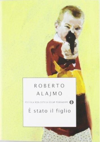 Roberto Alajmo: »È stato il figlio« auf Bücher Rezensionen