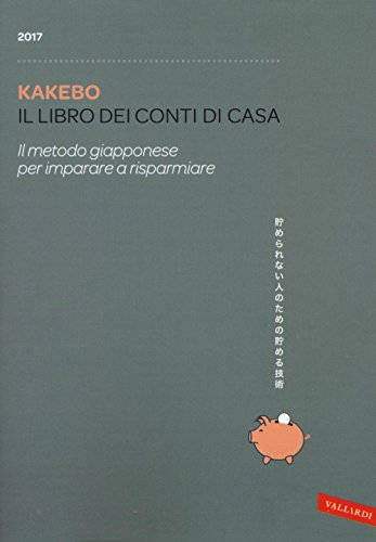 kakebo-2017-il-libro-dei-conti-di-casa-il-metodo-giapponese-per-imparare-a-risparmiare