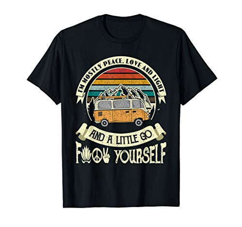 I'm Mostly Peace Love And Light & Little Go Hippie Van Shirt