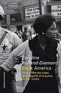 Black America par Caroline Rolland-Diamond