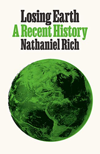 A Recent History Losing Earth
