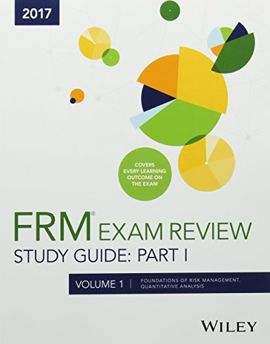 Wiley Study Guide for 2017 Part I FRM Exam: Complete Set