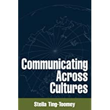 Communicating across Cultures (The Guilford Communication Series)