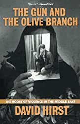 The Gun and the Olive Branch: The Roots of Violence in the Middle East (Nation Books)