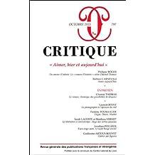 Critique, N° 797, Octobre 2013 : Aimer, hier et aujourd'hui