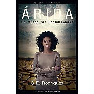ÁRIDA: Un Mundo Sin Contaminación