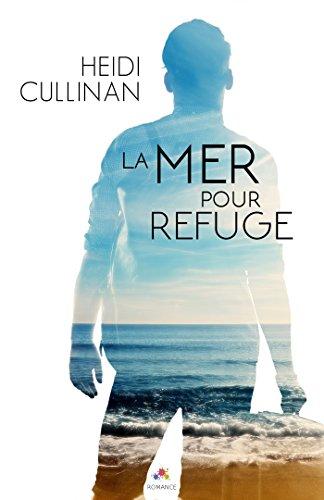 La mer pour refuge (MM) par Heidi Cullinan