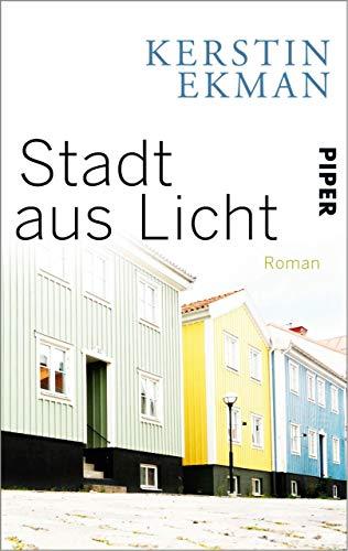 Stadt aus Licht (Katrineholm-Tetralogie 4) - Stadt 4 Licht