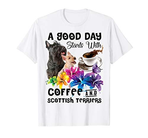 Scottish Terrier T-shirt (A GOOD DAY STARTS WITH COFFEE SCOTTISH TERRIERS DOG SHIRT T-Shirt)