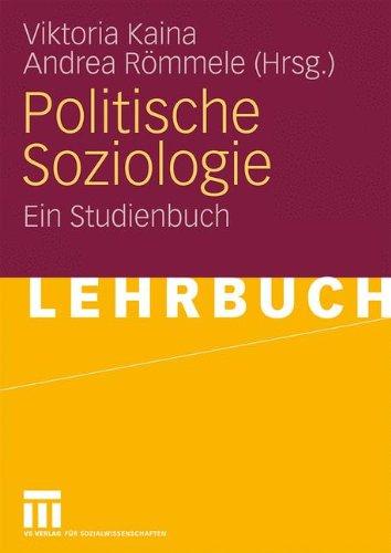Politische Soziologie: Ein Studienbuch (German Edition)