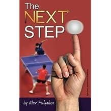 The Next Step by Alex Polyakov (2013-10-03)