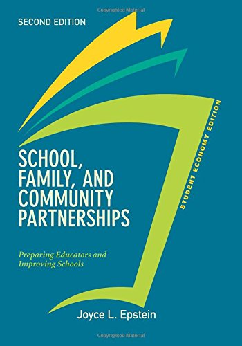 School, Family, and Community Partnerships, Student Economy Edition: Preparing Educators and Improving Schools