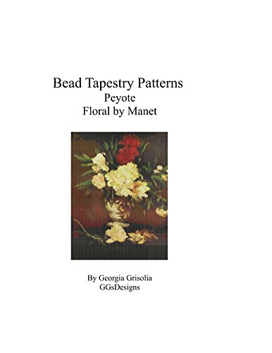 Bead Tapestry Patterns Peyote Floral by Manet (English Edition)