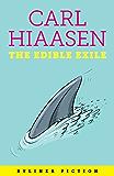 The Edible Exile (English Edition)